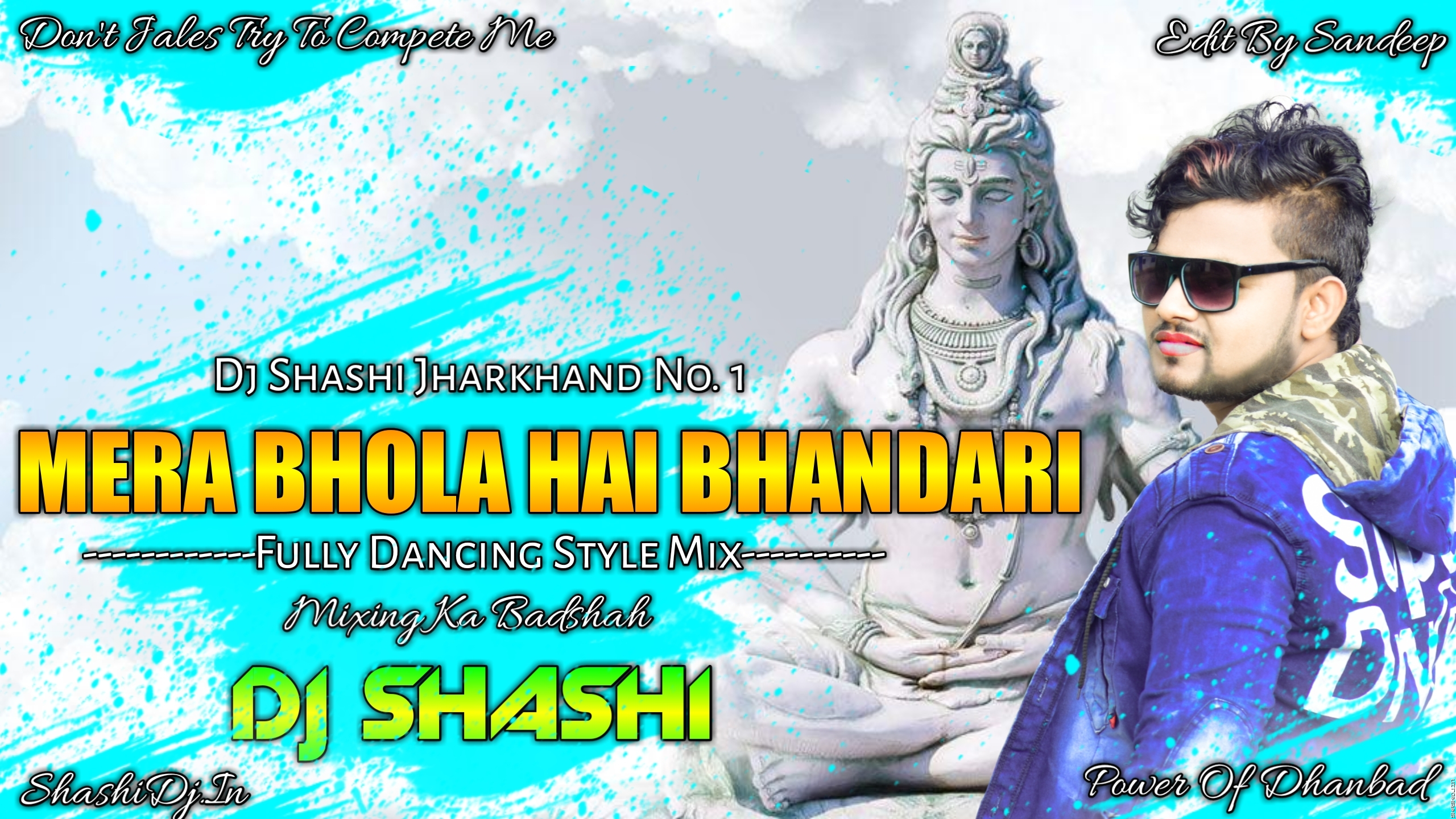 Mera Bhola Hai Bhandari Bhakti Hip Hop Dance Mix By Dj Shashi.mp3